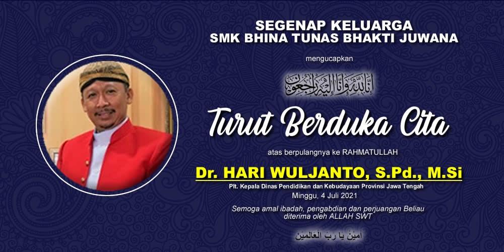 Turut Berduka Cita atas Berpulangnya Bapak Dr. Hari Wuljanto, S.Pd., M.Si